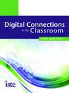 Digital Connections in the Classroom (eBook)