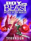 Terradon (eBook): Boy Vs Beast Series, Book 2