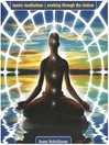 Tantric Meditations Evolving through the Chakras (MP3): Evolving Through The Chakras