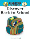 Discover Back to School (eBook): Discover Reading Level 2