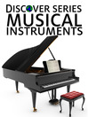 Musical Instruments (eBook): Piano, Guitar, Violin and More