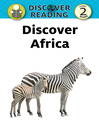 Discover Africa (eBook): Discover Reading Level 2