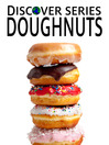 Doughnuts (eBook): Frosted, Glazed, Twists and More