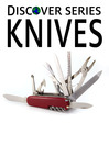 Knives (eBook): Kinves, Daggars and other Historical Weapons