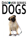 Dogs (eBook): Poodles, Pitbulls, Puppies and More