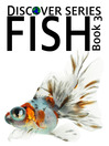 Fish 3 (eBook): Parrotfish, Angelfish, Tuna and more fish photos
