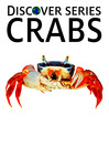Crabs (eBook): Hermit Crabs, King Crabs, Blue Crabs and More