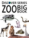 Zoo Big Book (eBook): Lions, Elephants and 100+ More Animals