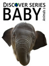 Baby Animals 2 (eBook): More Cute Baby Animal Pictures