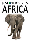 Africa (eBook): Lions, Elephants and other African Animals