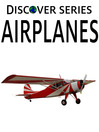 Airplanes (eBook): Planes and Other Flying Machines