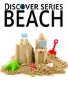 Beach (eBook): Sand Toys, Beach Balls, Sand Castles and More