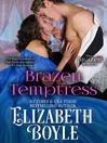 Brazen Temptress