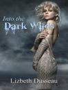 Into the Dark Wilds (eBook)