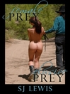 Female Prey & the Elusive Prey (eBook)
