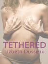 Tethered (eBook)
