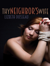Thy Neighbor's Wife (eBook)