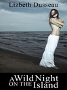 A Wild Night On the Island & Other Stories (eBook)