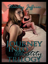 Journey Into Chastity Trilogy (eBook)