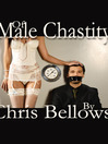 Of Male Chastity (eBook)