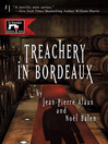 Treachery in Bordeaux (eBook): The Winemaker Detective Series, Book 1