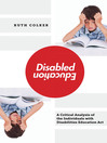 Disabled Education A Critical Analysis of the Individuals with Disabilities Education Act by Ruth Colker eBook