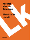 El mártir de Madrid (eBook)