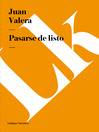 Pasarse de listo (eBook)