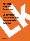 La adversa fortuna de don Bernardo de Cabrera (eBook)