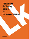 La mayor corona (eBook)