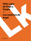 Los cautivos de Argel (eBook)