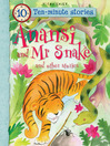 Anansi and Mr Snake (eBook): Ten Minute Stories