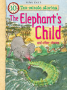 The Elephant's Child (eBook): And Other Stories