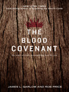 The Blood Covenant (eBook): The Story of God's Extraordinary Love for You