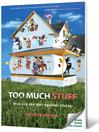 Too Much Stuff (eBook): Winning the War Against Clutter