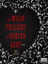 The Wilde Passions of Dorian Gray (MP3)