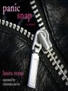 Panic Snap (MP3): A Novel
