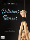The Delicious Torment (MP3): A Story of Submission