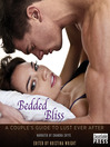 Bedded Bliss (MP3): A Couple's Guide to Lust Ever After