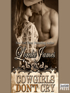 Cowgirls Don't Cry (MP3): Rough Riders Series, Book 10