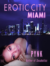 Erotic City: Miami (MP3)