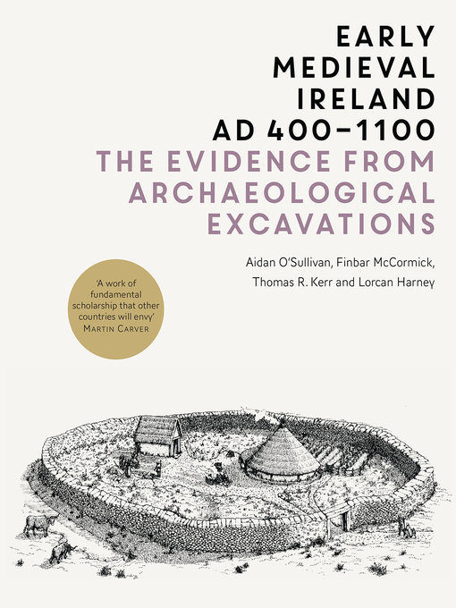 Early Medieval Ireland, AD 400-1100 (eBook): The Evidence from Archaeological Excavations