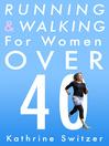 Running & Walking for Women Over 40 (eBook)