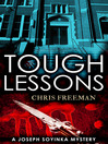 Tough Lessons (eBook): Joseph Soyinka Mystery Series, Book 2