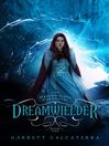 Dreamwielder (eBook)