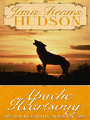 Apache Heartsong (eBook): Apache-Colton Series, Book Five