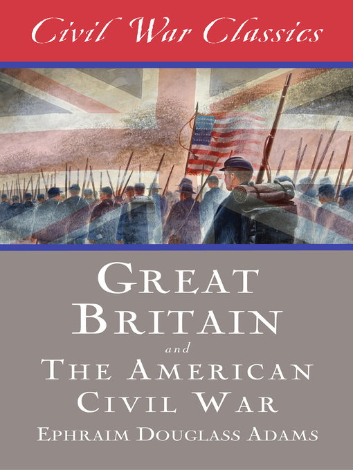 Great Britain and the American Civil War (eBook)