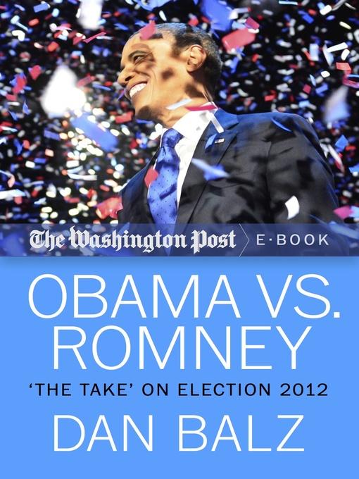 Obama vs. Romney (eBook): The Take on Election 2012
