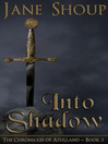 Into Shadow (eBook): Chronicles of Azulland Series, Book 3