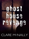 Ghost House Revenge (eBook)